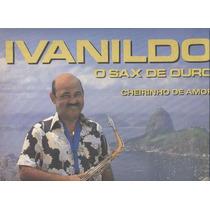 Ivanildo Lp Sax De Ouro Vol.7 -cheirinho De Amor 1988