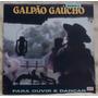 Lp - (012) - Gaúcho - Galpão Gaúcho Vol. 2