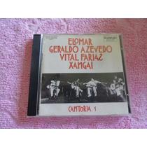 Cd - Cantoria 1 - Elomar Geraldo Azevedo - Vital Farias