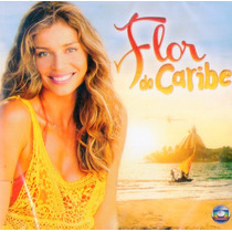 Cd Flor Do Caribe - Nacional - Novo***