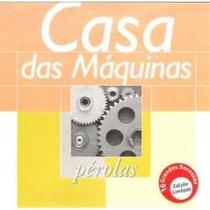 Cd Casa Das Máquinas - Pérolas (raro)