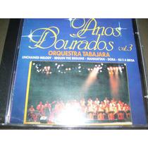 Orquestra Tabajara ; Anos Dourados , Vol3- Frete 8,00 R$