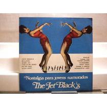The Jet Blacks Nostalgias Para Jovens Namorados Lp 1975