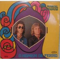 Raul Marcel & Lindomar - O Homem De Ferro - 1977