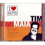 Cd Tim Maia - Eu Amo Você - Coleção I Love Mpb - Lacrado