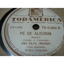 78 Rpm-ana Silva Inhana-pe De Alecrim Meu Rincao 5