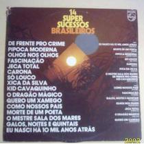 Lp 14 Super Sucessos Brasileiros 1976 Varios Philips