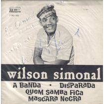 Compacto Wilson Simonal Anos 60 Com Autógrafo Do Cantor