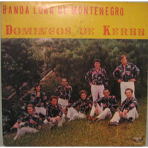 Banda Luar De Montenegro - Domingos De Kerbb - 1983
