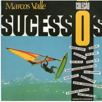 Cd Marcos Valle - Coleção Sucessos = Fogo Do Sol - Estrelar