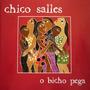 Cd Chico Salles - O Bicho Pega