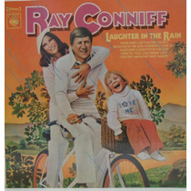 Lp Ray Conniff - Laughter In The Rain - 1975 - Discos Cbs
