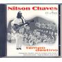 Cd Nilson Chaves - 25 Anos - Ao Vivo - Tempo Destino - 1999