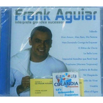 Cd Frank Aguiar Interpreta Grandes Sucessos-lacrado-cdlandia