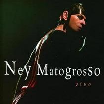 Cd Ney Matogrosso - Vivo *lacrado*