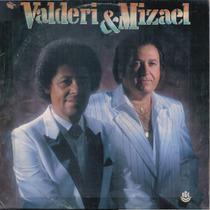 Lp Valderi E Mizael - 1989