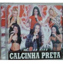 Cd Calcinha Preta Vol. 8 - Frete Gratis