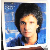 437 Mvd- Lp 1984- Roberto Carlos- Nac Vinil- Coração