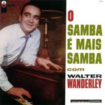 Cd O Samba É Mais Samba # Walter Wanderley