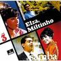 Cd Elza Soares - Elza,miltinho E Samba 3 / Sambas E + Sambas