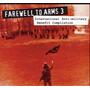 Farewell To Arms 3 - Agathocles, Força Macabra, Seein Red...