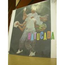 Batucada- Escola De Samba Da Cidade E Paulinho E Sua Bateria