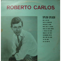 Roberto Carlos Lp Splish Splash