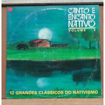 Lp - (018) - Gaúcho - Canto E Encanto Nativo Vol. 2