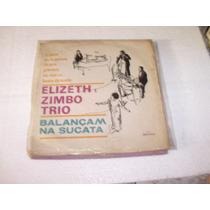 Lp Elizeth E Zimbo Trio Balançam Na Sucata