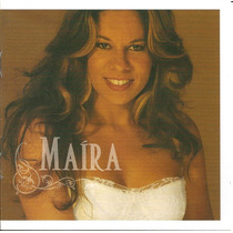 Cd Mayra Barros - Maíra (xodó Amarrado, Veredas,tambaú) 2003