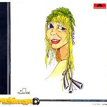 Rita Lee 1972 Hoje É O Primeiro Dia Do Resto Da Sua Vida Cd