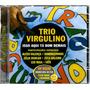 Cd Trio Virgulino Isso Aqui Tá Bom Demais Com Dominguinhos