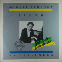 Miguel Proença Lp Villa-lobos Obras Para Piano 1984 Encarte