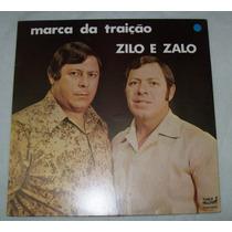 Lp Zilo & Zalo - Marca Da Traição - 1991