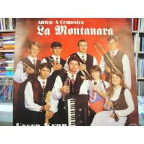 Vinil / Lp - Airton & Orquestra - La Montanara - Unser Kerb