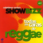 2789 Cd Showbizz - Todas As Caras Do Reggae - Fr Gratis