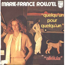 Marie-france Roussel Compacto De Vinil Import. Quelqu´un Pou