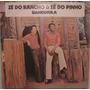 Zé Do Rancho & Zé Do Pinho - Gangorra - 1978