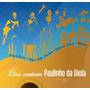 Cd Elas Cantam Paulinho Da Viola - Novo - Lacrado