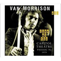 2 Cd Van Morrison Live At The Capitol Theatre 1979 Importado