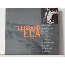Cd - Michel Legrand - Homenagem A Luiz Eça (digipack)