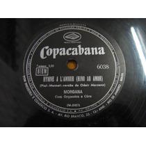 78 Rpm Zerado Morgana Hino Ao Amor Choro Por Voce