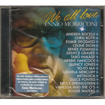 Ennio Morricone - We All Love - Cd Novo E Lacrado De Fábrica