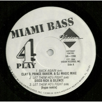 Various - Miami Bass 4 Play (magic Mike, 2 Live Crew)
