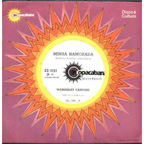 Wanderley Cardoso Compacto De Vinil Minha Namorada 1973