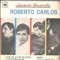Roberto Carlos Compacto De Vinil Jovem Guarda 1965