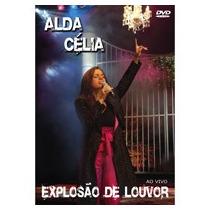 Alda Celia - Explosão De Louvor - Dvd - Gospel - Mk Music