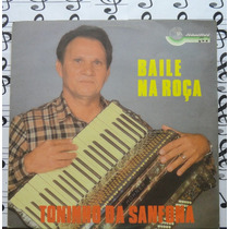 Lp Toninho Da Sanfona Baile Na Roça O Imigrante 1985 Forró