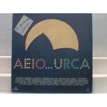 Aeio...urca Nacional Rede Globo 1990 Lp Novela