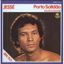 Jessé Compacto De Vinil Porto Solidão - 1980